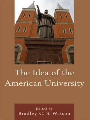 cover image of The Idea of the American University