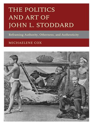cover image of The Politics and Art of John L. Stoddard