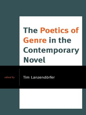 cover image of The Poetics of Genre in the Contemporary Novel