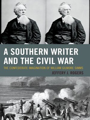 cover image of A Southern Writer and the Civil War