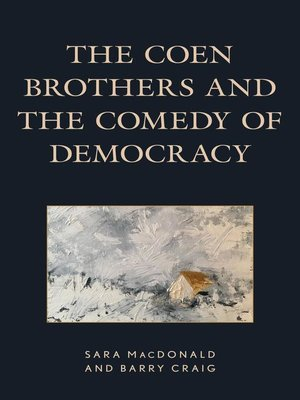 cover image of The Coen Brothers and the Comedy of Democracy