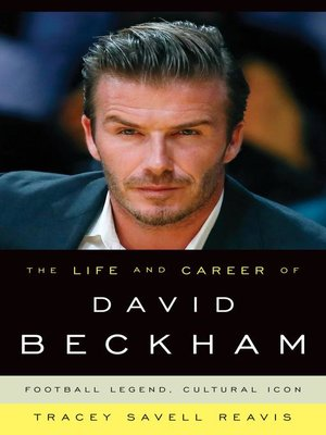 cover image of The Life and Career of David Beckham