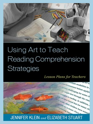 cover image of Using Art to Teach Reading Comprehension Strategies