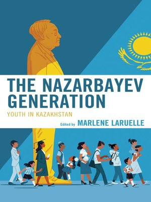 cover image of The Nazarbayev Generation