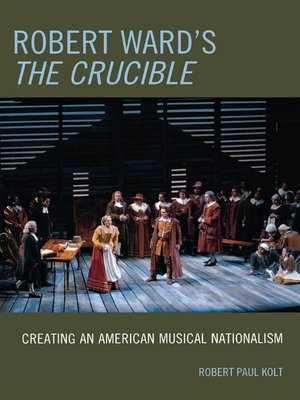 cover image of Robert Ward's The Crucible