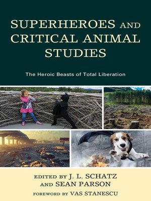 cover image of Superheroes and Critical Animal Studies