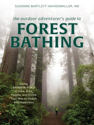 cover image of The Outdoor Adventurer's Guide to Forest Bathing