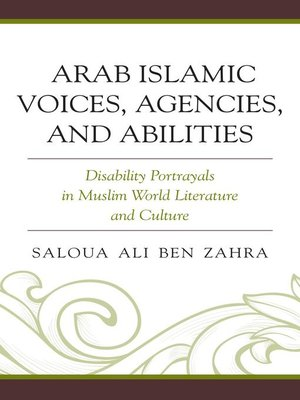 cover image of Arab Islamic Voices, Agencies, and Abilities