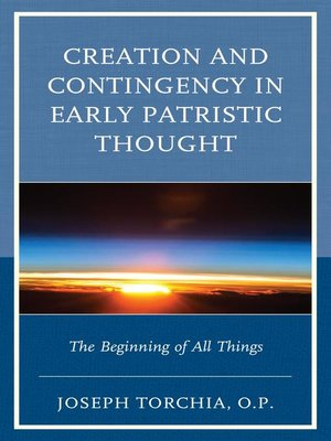 cover image of Creation and Contingency in Early Patristic Thought