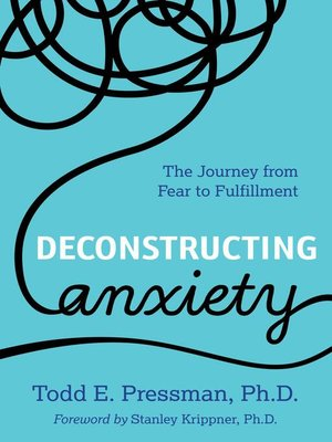 cover image of Deconstructing Anxiety