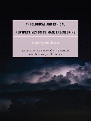 cover image of Theological and Ethical Perspectives on Climate Engineering