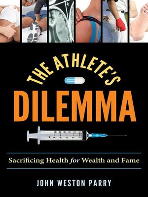 cover image of The Athlete's Dilemma