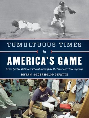 cover image of Tumultuous Times in America's Game