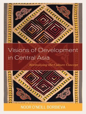 cover image of Visions of Development in Central Asia