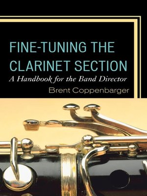 cover image of Fine-Tuning the Clarinet Section