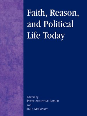 cover image of Faith, Reason, and Political Life Today