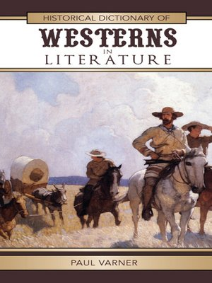 cover image of Historical Dictionary of Westerns in Literature
