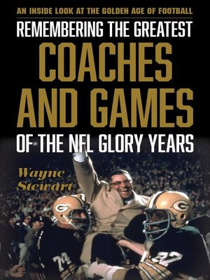 cover image of Remembering the Greatest Coaches and Games of the NFL Glory Years