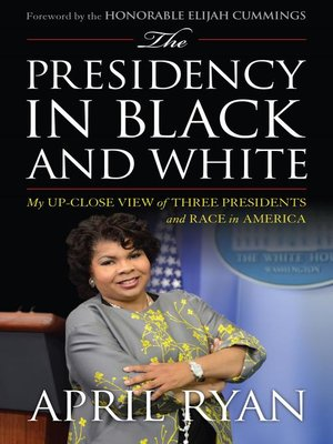 cover image of The Presidency in Black and White
