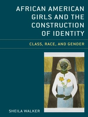 cover image of African American Girls and the Construction of Identity