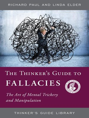 cover image of The Thinker's Guide to Fallacies