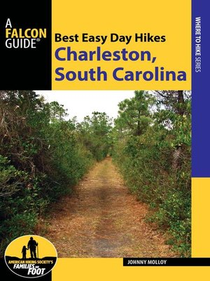 cover image of Best Easy Day Hikes Charleston, South Carolina