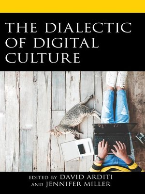 cover image of The Dialectic of Digital Culture