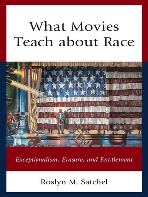 cover image of What Movies Teach about Race