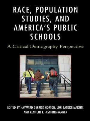 cover image of Race, Population Studies, and America's Public Schools