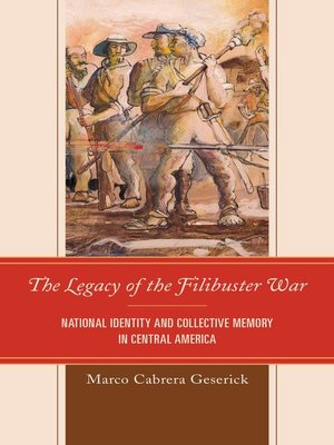 cover image of The Legacy of the Filibuster War