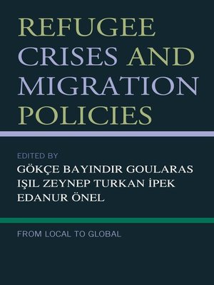 cover image of Refugee Crises and Migration Policies