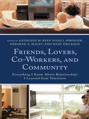 cover image of Friends, Lovers, Co-Workers, and Community