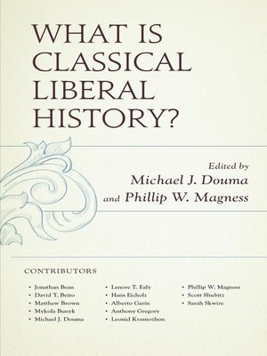 cover image of What Is Classical Liberal History?
