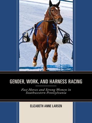 cover image of Gender, Work, and Harness Racing
