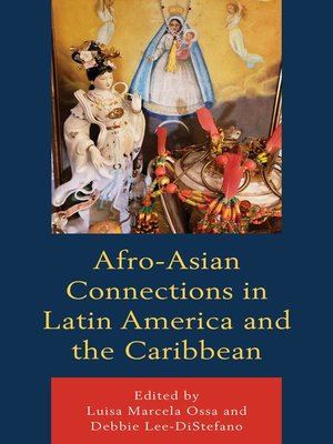 cover image of Afro-Asian Connections in Latin America and the Caribbean