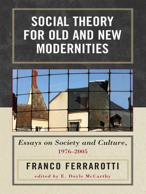 cover image of Social Theory for Old and New Modernities