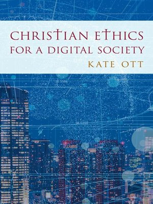 cover image of Christian Ethics for a Digital Society