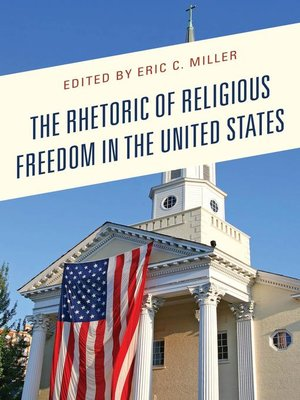 cover image of The Rhetoric of Religious Freedom in the United States