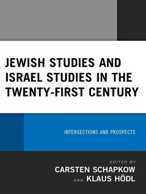cover image of Jewish Studies and Israel Studies in the Twenty-First Century