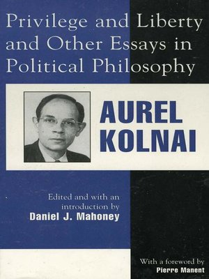cover image of Privilege and Liberty and Other Essays in Political Philosophy