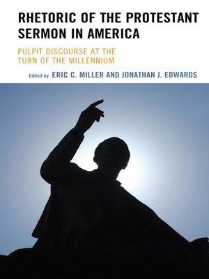 cover image of Rhetoric of the Protestant Sermon in America