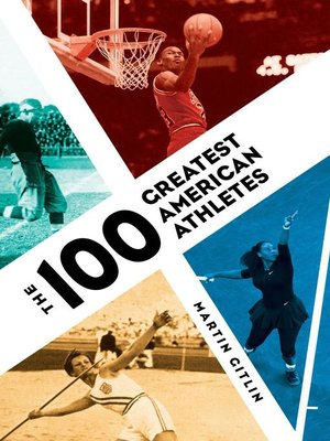 cover image of The 100 Greatest American Athletes