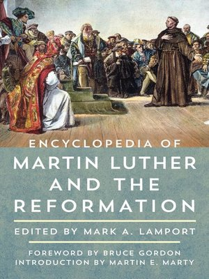 cover image of Encyclopedia of Martin Luther and the Reformation