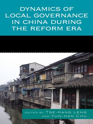 cover image of Dynamics of Local Governance in China during the Reform Era