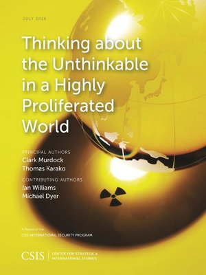 cover image of Thinking about the Unthinkable in a Highly Proliferated World