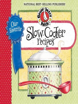 cover image of Our Favorite Slow-Cooker Recipes Cookbook