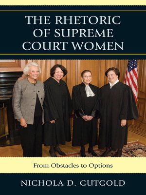 cover image of The Rhetoric of Supreme Court Women