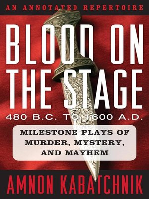 cover image of Blood on the Stage, 480 B.C. to 1600 A.D.