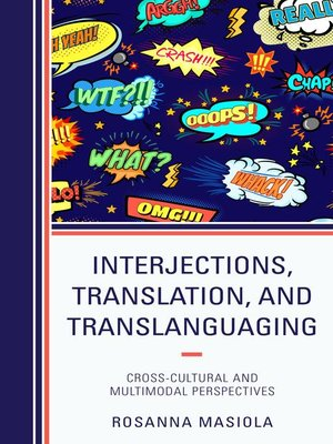 cover image of Interjections, Translation, and Translanguaging