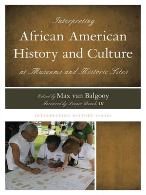 cover image of Interpreting African American History and Culture at Museums and Historic Sites